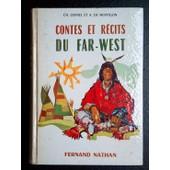Contes Et R�cits Du Far-West de Quinel et De Montgon