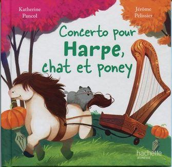 Couverture de Concerto pour harpe, chat et poney