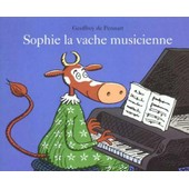 Sophie La Vache Musicienne de de pennart, geoffroy