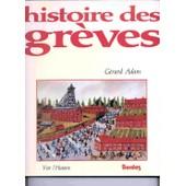 Histoire Des Gr�ves de Adam G�rard