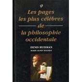 Les Pages Les Plus C�l�bres De La Philosophie Occidentale de DENIS, HUISMAN