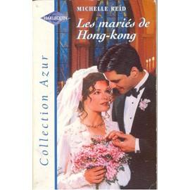 Les Mariés De Hong-Kong - Michelle Reid
