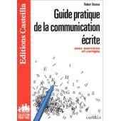 Guide Pratique De La Communication �crite de Robert Besson