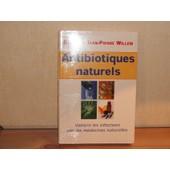 Antibiotiques Naturels de Willem, docteur Jean-Pierre