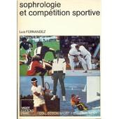 Sophrologie Et Comp�tition Sportive de luis fernandez