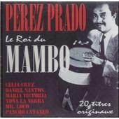 Le Roi Du Mambo - Prado Perez