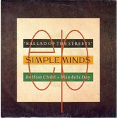 Ballad Of The Streets - Belfast Child + Mandela Day - Simple Minds