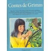 Contes De Grimm - Blanche-Neige, Tom Pouce, Les Musiciens De Br�me,... Et Les Septs Petits Chevreaux de Jakob Et Wilhelm Grimm