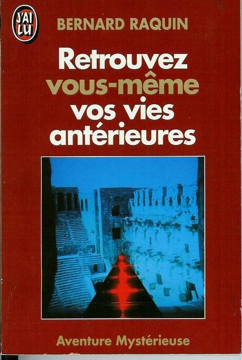 RETROUVEZ - VOUS MEMES VOS VIES ANTERIEURES - J'ai Lu - 26/02/2001