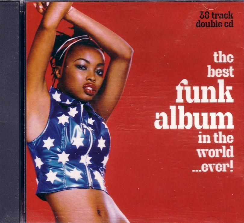 The Best Funk Album In The World Ever