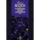 La Fourmili�re Suivi De Matriarchie - (S�rie Fantastique, Science-Fiction, Aventure) de robert bloch