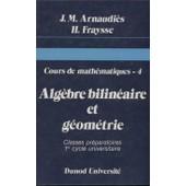 Cours De Mathematique Tome 4 de Jean-Marie Arnaudi�s
