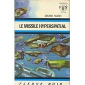 Le Missile Hyperspatial de g�rard marcy