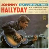 Da Dou Ron Ron - Je Ne Danserais Plus Jamais - Comme Une Ombre Sur Moi - Douces Filles De Seize Ans - Johnny Hallyday
