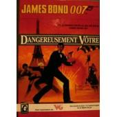 James Bond 007 : Dangereusement Votre de Klug, Gerard Christopher