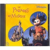 Disneyland Paris - Les Parades En Musique
