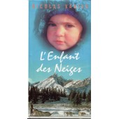 L'enfant Des Neiges - R�cit de Nicolas Vanier