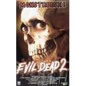 Evil Dead 2 de Sam Raimi
