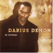 Tu Resteras - Denon, Darius