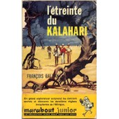 L'�treinte Du Kalahari de balsan, fran�ois