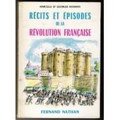 Recits Et Episodes De La Revolution Francaise de HUISMAN, MARCELLE ET GEORGES
