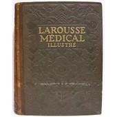 Larousse M�dical Illustr� (Edition 1925) de Collectif