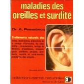 Maladies Des Oreilles Et Surdit� de Andr� Passebecq