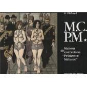 Maison De Correction - Princesse Melanie de g. pichard