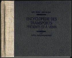 Les Cités Obscures - Encyclopédie Des Transports Présents Et À Venir Par Axel Wappendorf