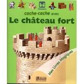 Cache-Cache Avec Le Ch�teau Fort de Collectif