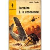 Lorraine � La Rescousse de Paulin Jean
