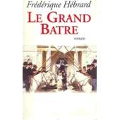 Le Grand B�tre de H�brard, Fr�d�rique