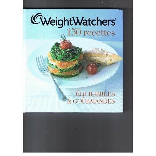 150 recettes quilibr es et gourmandes de weight watchers format album. Black Bedroom Furniture Sets. Home Design Ideas