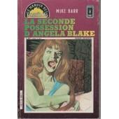 Le Manoir Des Fant�mes N� 24 : La Seconde Possession D'angela Blake