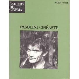 Cahiers Du Cinema Hors-S�rie N� 09 : Pasolini Cineaste