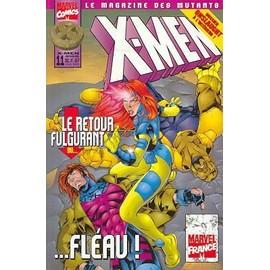 X-Men N� 11 : Le Retour Fulgurant Du Fl�au