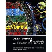 Les Tapisseries Du Chant Du Monde de Jean Lur�at