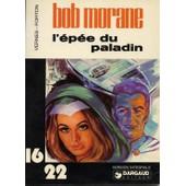 Bob Morane - L'�p�e Du Paladin de FORTON