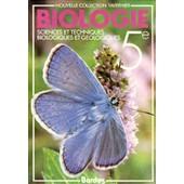 Biologie 5e - Sciences Et Techniques Biologiques Et G�ologiques de raymond tavernier