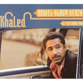 KHALED : Kenza - Plv de mise en vente + 1 CD Sampler GRATUIT de 4 Titres ..