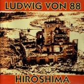 Hiroshima - Ep 6 Titres - Ludwig Von 88
