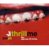 Thrill Me - Junior Jack