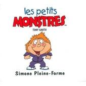 Les Petites Crapules - Simone Pleine-Forme de Tony Garth