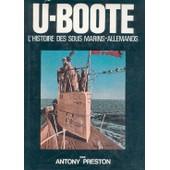 U-Boote L'histoire Des Sous Marins Allemands de antony preston