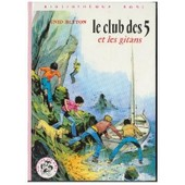 Le Club Des Cinq Et Les Gitans. Illustrations De Jean Sidobre de BLYTON (Enid)