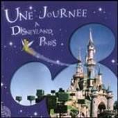 Une Journee A Disneyland Paris - Walt Disney