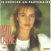 Je Cherche Un Partenaire - Layne, Patti