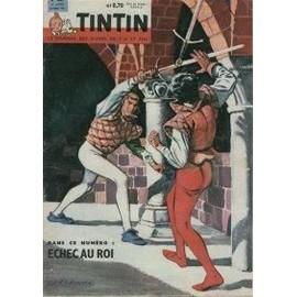 Tintin Le Journal Des Jeunes De 7 � 77 Ans N� 647 : Echec Au Roi
