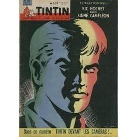 Tintin Le Journal Des Jeunes De 7 � 77 Ans N� 652 : Ric Hochet Dans Sign� Cam�l�on