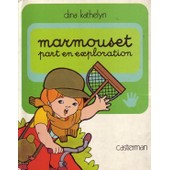 Marmouset - Tome 8 - Marmouset Part En Exploration de Dina Kathelyn